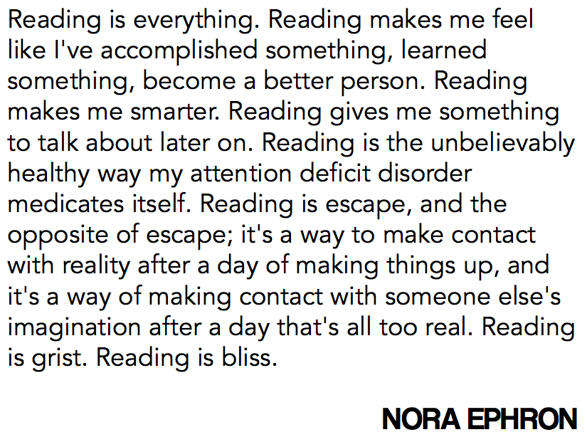 reading is everything - nora ephron